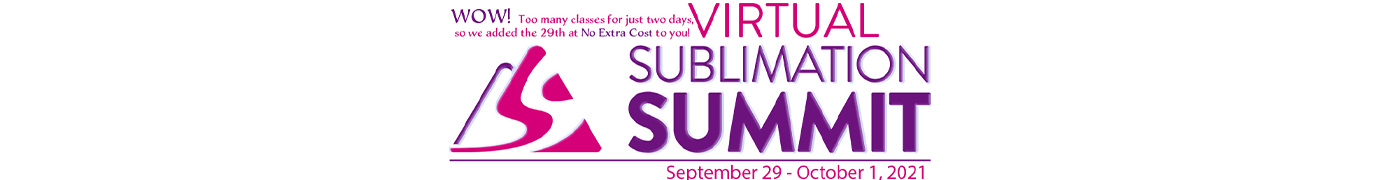 Virtual Sublimation Summit Sept 30 & Oct 1, 2021